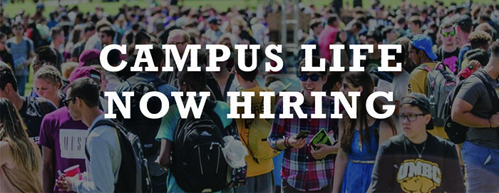 Campus Life Now Hiring